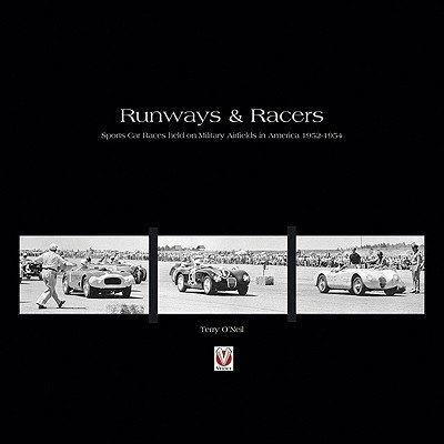 Runways & Racers — Sports Car Races held on Military Airfields in America 1952-1954