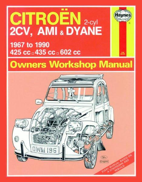 Citroen 2CV, Ami & Dyane · 1967-1990 #2# Haynes Owners Workshop Manual · Reparaturanleitung