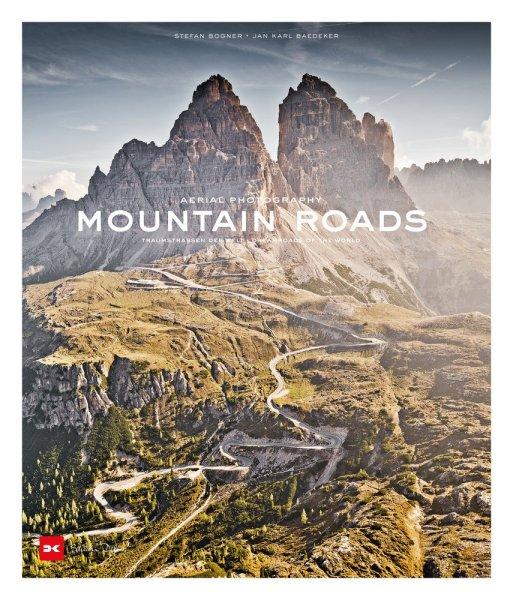 Mountain Roads · Aerial Photography — Traumstraßen der Welt / Dreamroads of the world