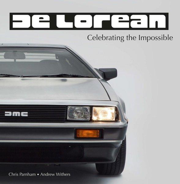 DeLorean #2# Celebrating the Impossible