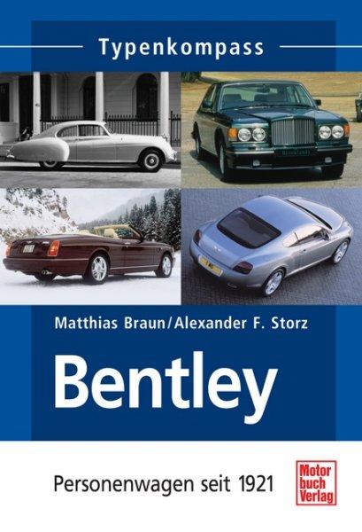 Bentley · Typenkompass — Personenwagen seit 1921
