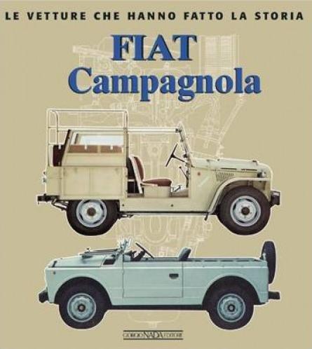 Fiat Campagnola #2# Le vetture che hanno fatto la storia