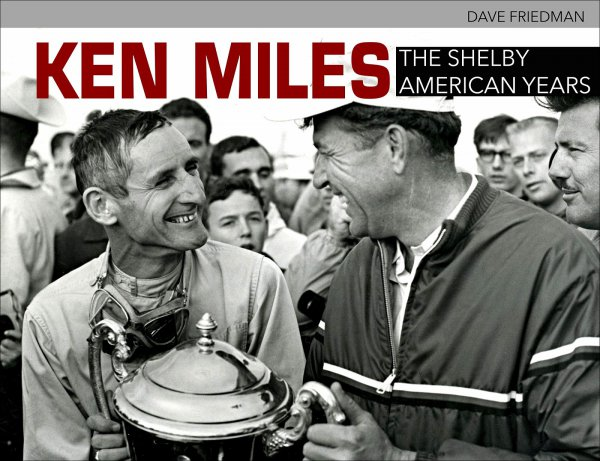 Ken Miles — The Shelby American Years