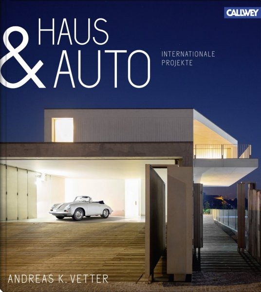 Haus & Auto #2# Internationale Projekte