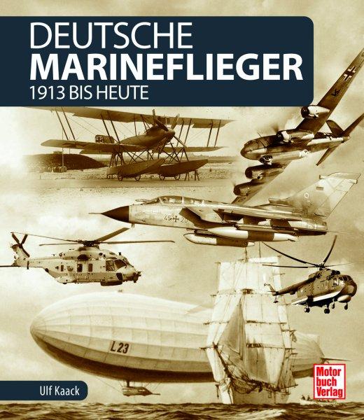Deutsche Marineflieger #2# 1913 bis heute