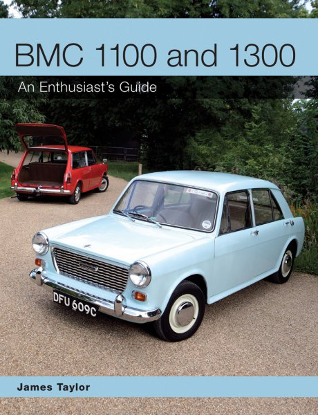 BMC 1100 and 1300 (ADO 16) #2# An Enthusiast's Guide