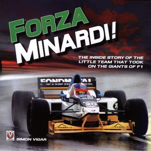 Forza Minardi! #2# The Inside Story of the Little Team which took on the Giants of F1