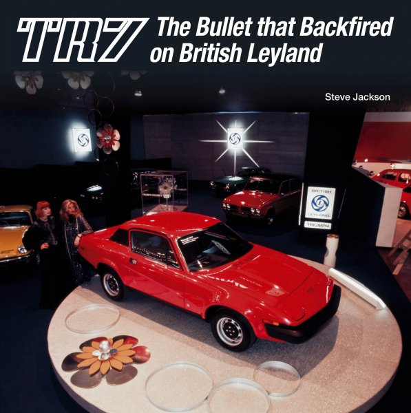 Triumph TR7 — The Bullet that Backfired on British Leyland