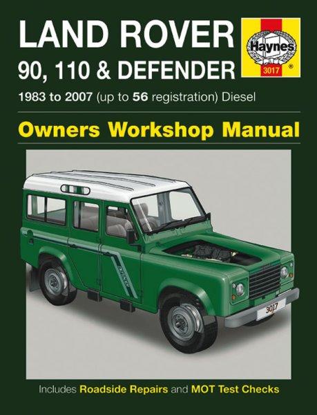 Land Rover 90 110 Defender · 1983-2007 #2# Haynes Owners Workshop Manual · Reparaturanleitung