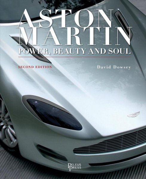 Aston Martin #2# Power, Beauty and Soul (Second Edition)