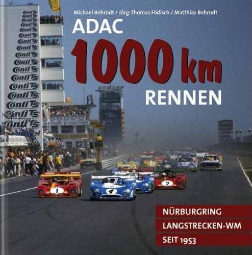 ADAC 1000 km Rennen — Nürburgring Langstrecken-WM seit 1953