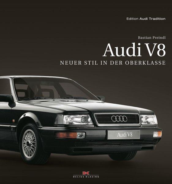 Audi V8 #2# Neuer Stil in der Oberklasse