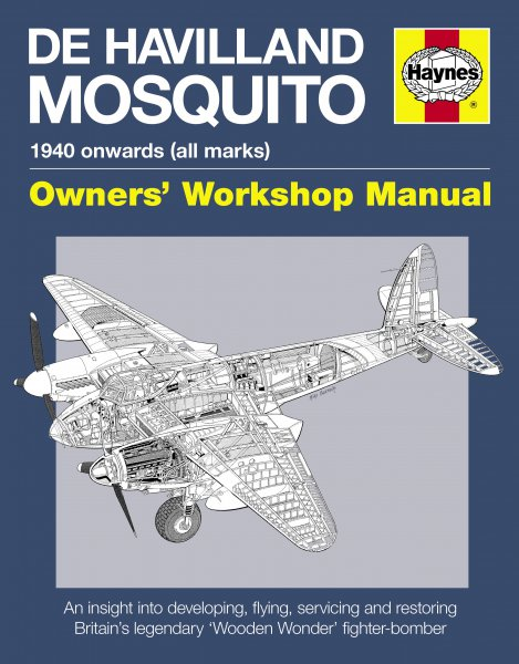 de Havilland Mosquito · 1940 onwards (all marks) #2# Owners' Workshop Manual