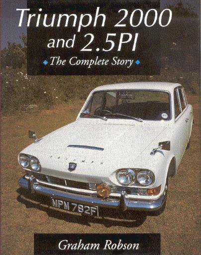 Triumph 2000 and 2.5 PI #2# The Complete Story