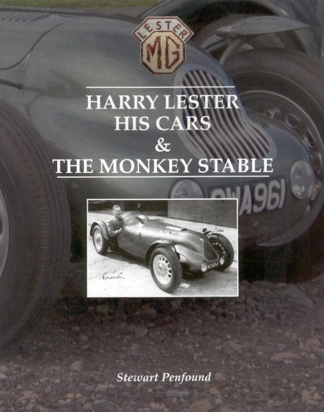 Harry Lester — His Cars & The Monkey Stable