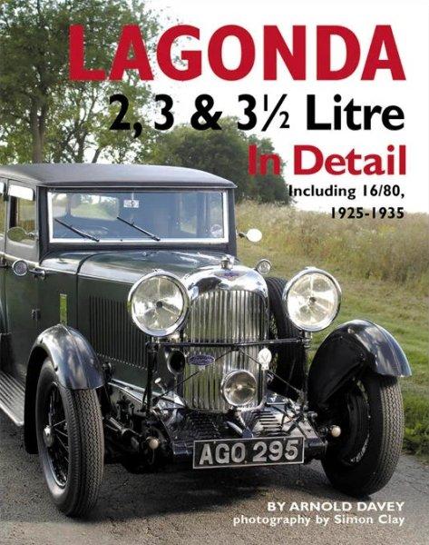 Lagonda 2, 3 & 3½ Litre In Detail — incl. 16/80 · 1925-1935