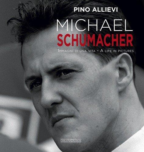 Michael Schumacher — A Life in Pictures / Immagini di una Vita