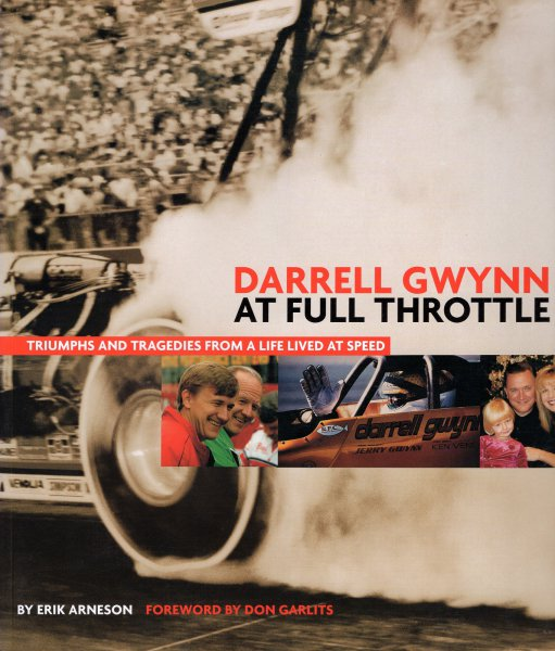 Darrell Gwynn · At full Throttle #2# Triumphs and Tragedies from a Life lived at Speed