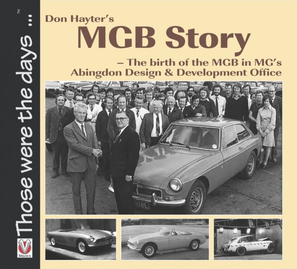 Don Hayter's MGB Story #2# The Birth of the MGB in MG's Abingdon Design & Development Office