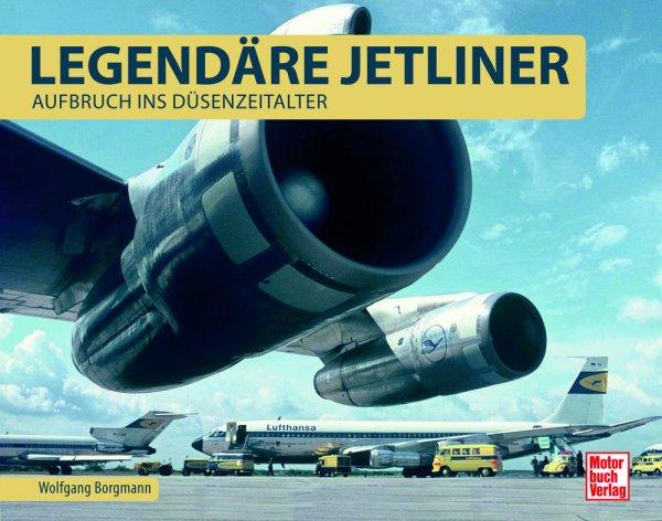 Legendäre Jetliner #2# Aufbruch ins Düsenzeitalter