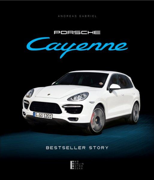 Porsche Cayenne — Bestseller Story