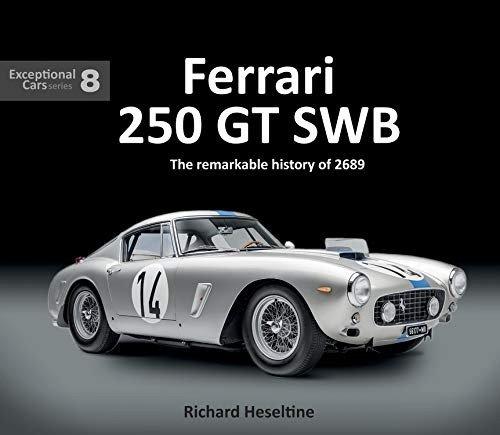Ferrari 250 GT SWB #2# The remarkable history of 2689GT