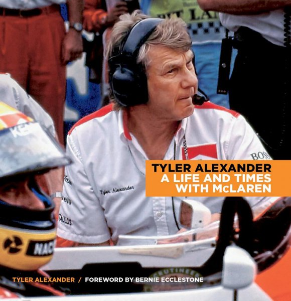 Tyler Alexander #2# A Life and Times with McLaren