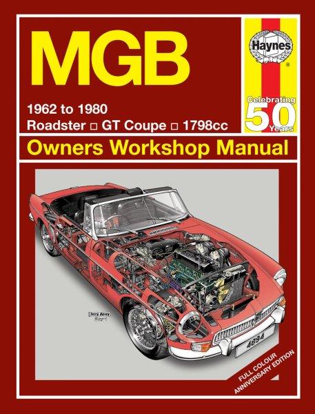 MGB (MG B & GT) #2# Haynes Owners Workshop Manual · Reparaturanleitung (farbige Sonderedition)