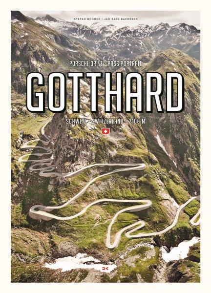 Gotthard #2# Porsche Drive · Pass Portrait · Schweiz/Switzerland