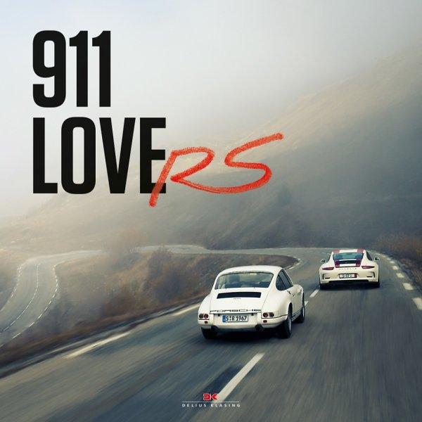 911 LoveRS #2# Porsche 911 R · RS · RSR (english edition)