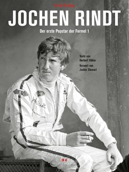 Jochen Rindt #2# Der erste Popstar der Formel (1. Auflage 2009)