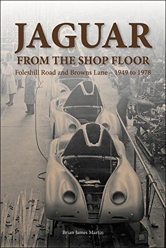 Jaguar from the Shop Floor — Foleshill Road and Browns Lane 1949 to 1978