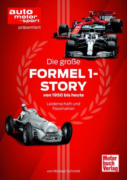 Die große Formel 1-Story #2# von 1950 bis heute · Leidenschaft und Faszination
