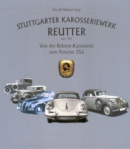 Stuttgarter Karosseriewerk Reutter — Von der Reform-Karosserie zum Porsche 356