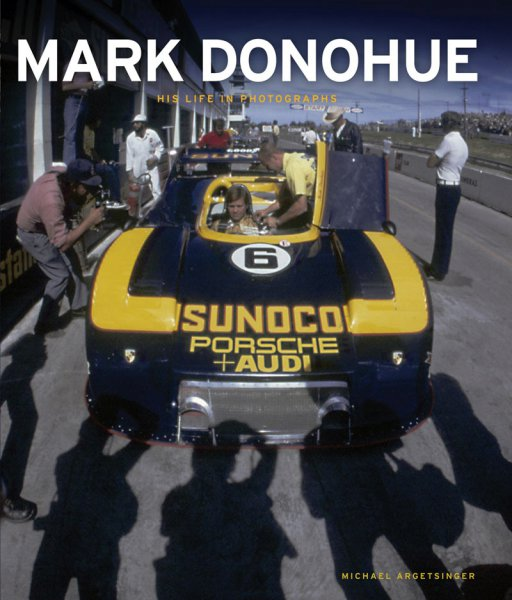 Mark Donohue #2# His Life in Photographs