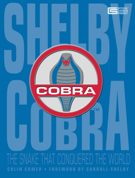 Shelby Cobra #2# The Snake that Conquered the World