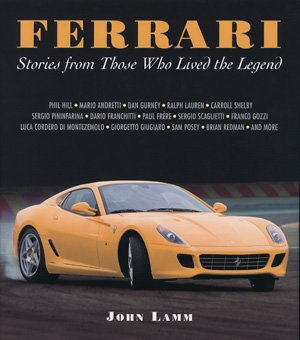 Ferrari #2# Stories from Those Who Lived the Legend