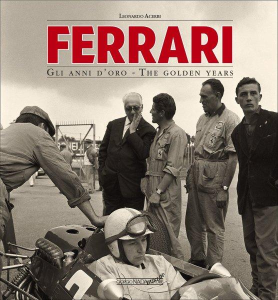 Ferrari #2# The golden years · Gli anni d'oro