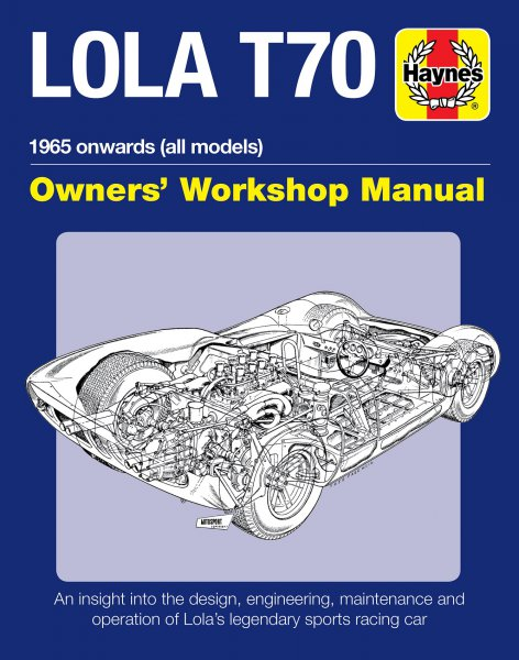 Lola T70 · 1965 onwards (all models) #2# Owners' Workshop Manual