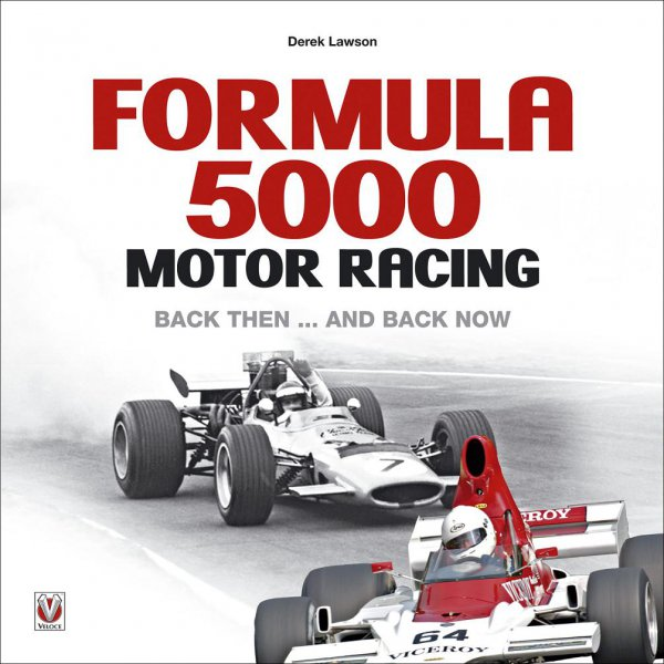 Formula 5000 Motor Racing — Back then ... and back now