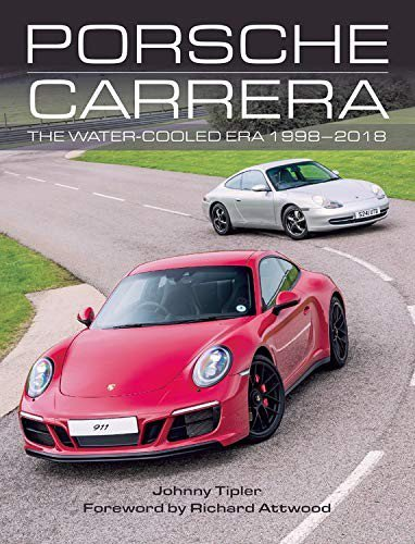 Porsche Carrera #2# The Water-Cooled Era, 1998-2018