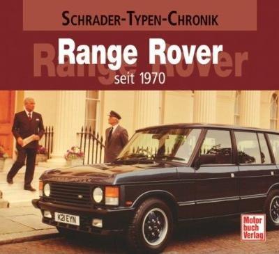 Range Rover seit 1970 #2# Schrader-Typen-Chronik