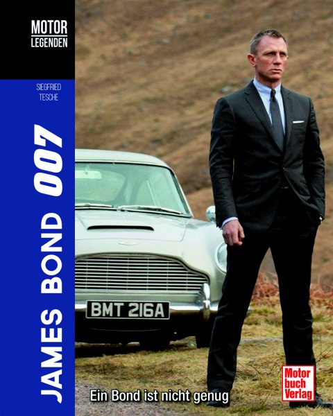 James Bond 007 · Ein Bond ist nicht genug — Motorlegenden