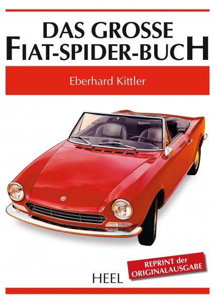 Das grosse Fiat-Spider-Buch #2# Reprint der Originalausgabe