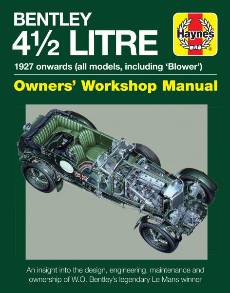 Bentley 4½ Litre · 1927 onwards (all models, including Blower) #2# Owners' Workshop Manual