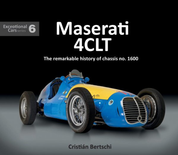 Maserati 4CLT #2# The remarkable history of chassis no. 1600