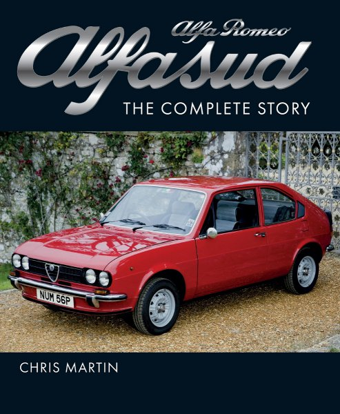 Alfa Romeo Alfasud — The Complete Story