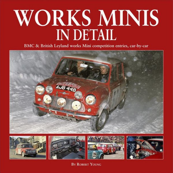 Works Minis In Detail #2# BMC & British Leyland works Mini competition entries, car-by-car