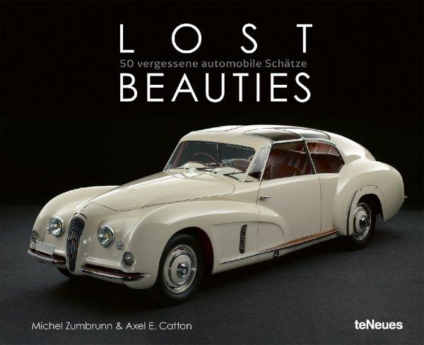 Lost Beauties #2# 50 vergessene automobile Schätze