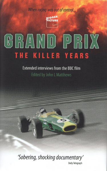 Grand Prix · The Killer Years — Extended interviews from the BBC film